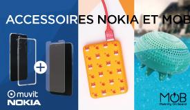 Aujourd'hui, une sélection d'accessoires NOKIA et MOB