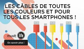 MyCable par Muvit Life, les câbles de toutes les couleurs et pour tous les smartphones !